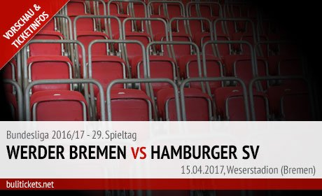 Tickets: Werder Bremen vs Hamburger SV (15.04.2017, Bundesliga)