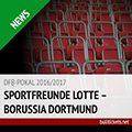 Nach Absage: Pokalspiel Lotte – BVB wird am 14. März nachgeholt!