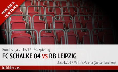 Schalke Leipzig Tickets (23.04.2017, Bundesliga)
