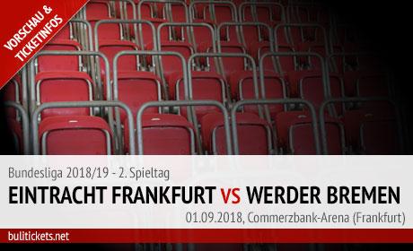 Frankfurt Bremen Bundesliga Tickets (01.09.2018)