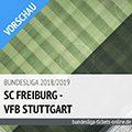 Bundesliga Tickets: SC Freiburg – VfB Stuttgart (16.09.2018, 3. Spieltag)